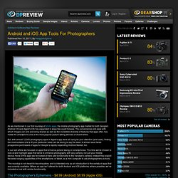 Android and iOS App Tools For Photographers