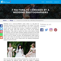 7 Factors to Consider By a Wedding Photographers