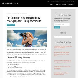 Ten common mistakes by photographers using WordPress