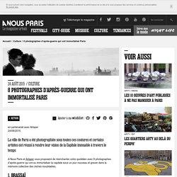 8 photographes d'après-guerre qui ont immortalisé Paris