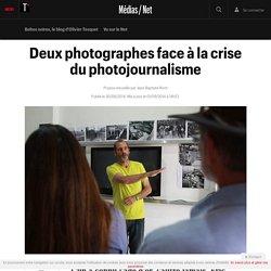 Deux photographes face à la crise du photojournalisme