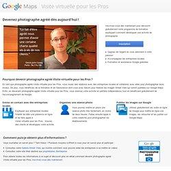Pour les photographes – Visite virtuelle per les Pros – Google Maps
