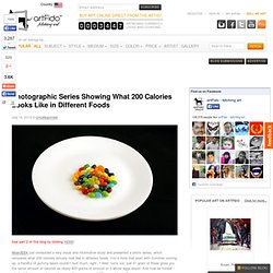 Photographic Series Showing What 200 Calories Looks Like in Different Foods