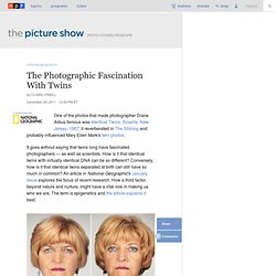 The Photographic Fascination With Twins : The Picture Show