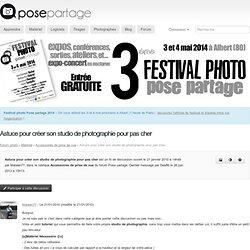 Astuce pour créer son studio de photographie pour pas cher, forum Pix populi - Accessoires de prise de vue