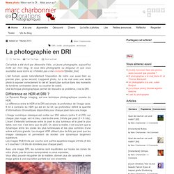 La photographie DRI, une alternative au HDR