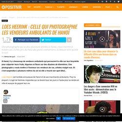 Loes Heerink : celle qui photographie les vendeurs ambulants de Hanoï