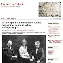 La photographie entre nature et culture. Propositions pour une lecture anthropologique.