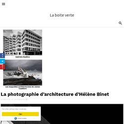 La photographie d'architecture d'Hélène Binet