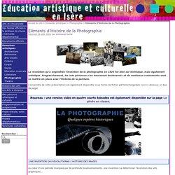 Eléments d'Histoire de la Photographie - Education artistique et Culturelle en Isère