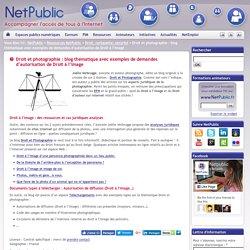 Droit et photographie : blog thématique avec exemples de demandes d'autorisation de Droit à l'image