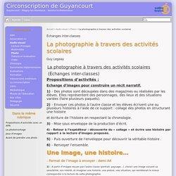 La photographie à travers des activités scolaires - Circonscription de Guyancourt