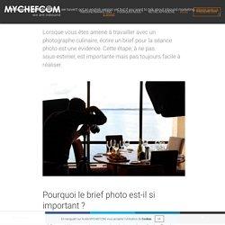 Photographie culinaire : Comment écrire un brief pour une séance photo ?