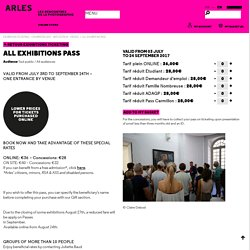 Rencontres Arles Photographie Online Shop -All Exhibitions Pass
