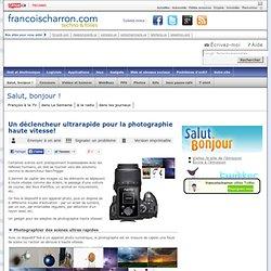Un déclencheur ultrarapide pour la photographie haute vitesse!