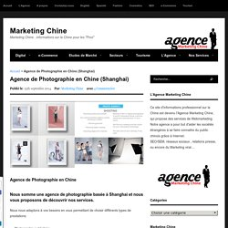 Agence de Photographie en Chine (Shanghai) - Marketing Chine