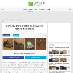 Photos - Curiosity photographie de nouvelles roches martiennes
