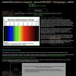 Filtres solaires à large bande et photographie HR du soleil - Technique - L'astronomie - Observation et imagerie