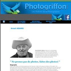Les Maitres de la photographie - Les plus grands photographes du Monde