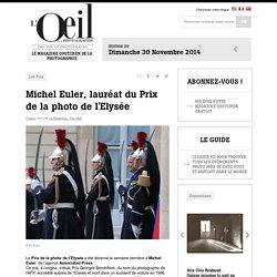 L'Oeil de la photographie: Magazine d'actualités photographiques. - L'Oeil de la Photographie