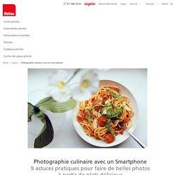 Photographie culinaire avec un Smartphone