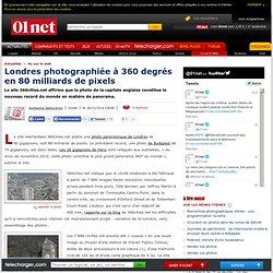 Londres photographiée en 80milliards de pixels
