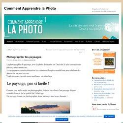 Photographier les paysages
