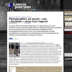 Photographier au musée: une «barbarie» selon Guy Cogeval