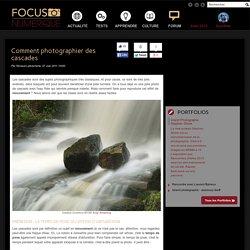 Comment photographier des cascades