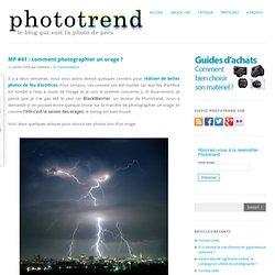 MP #41 : comment photographier un orage ?