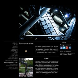 Photographier la lune - Site de photosauvages