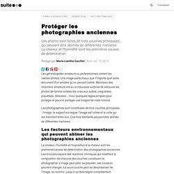 Protéger les photographies anciennes: Des réactions chimiques multiples peuvent abîmer les vieilles photos