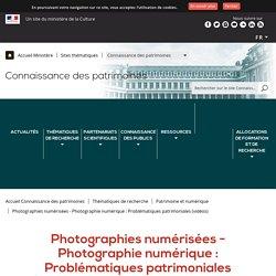 Photographies numérisées - Photographie numérique : Problématiques patrimoniales (vidéos)
