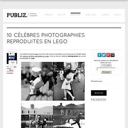 10 célèbres photographies reproduites en lego