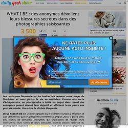 WHAT I BE : des anonymes dévoilent leurs blessures secrètes dans des photographies saisissantes