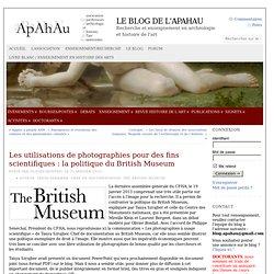Les utilisations de photographies pour des fins scientifiques : la politique du British Museum
