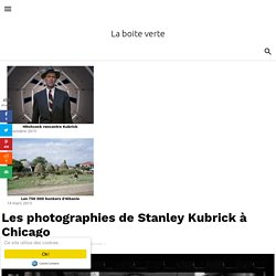 Les photographies de Stanley Kubrick à Chicago