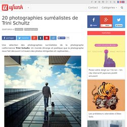 20 photographies surréalistes de Trini Schultz
