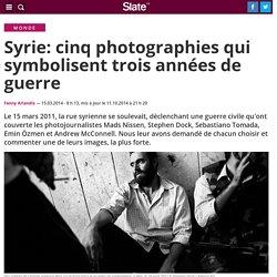 Syrie: cinq photographies qui symbolisent trois années de guerre