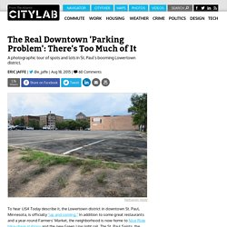 Photographing the Downtown 'Parking Problem' in St. Paul's Lowertown District