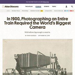 In 1900, Photographing an Entire Train Required the World's Biggest Camera