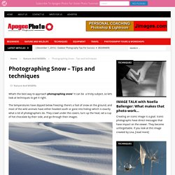 Photographing Snow – Tips and techniques