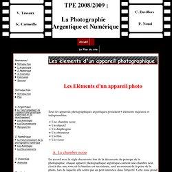 Les élements d'un appareil photographique argentique - TPE 2008/2009: Photographie Argentique et Numérique