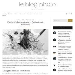 L'intégrité photographique et l'utilisation de Photoshop – Le blog photo