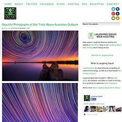 Beautiful Photographs of Star Trails Above Australian Outback