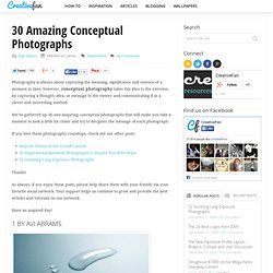 30 Amazing Conceptual Photographs