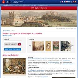 Mexico: Photographs, Manuscripts, and Imprints