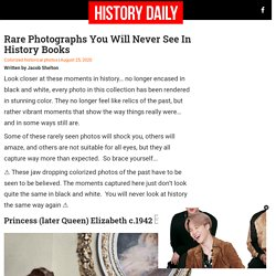 Rare Photographs You Will Never See In History Books