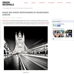 Black and White Photographs of Nightscapes London