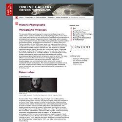 Historic Photographs - Photographic Processes